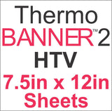 ThermoBANNER™ 2 HTV 7.5in x 12in Sheets - CraftCutterSupply.com