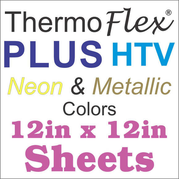 ThermoFlex® Plus HTV 12x12 Sheets (Neon And Metallic Colors) - CraftCutterSupply.com