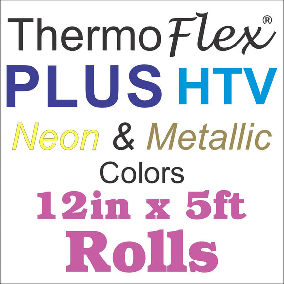 ThermoFlex® Plus HTV 12in x 5ft Rolls (Neon And Metallic Colors) - CraftCutterSupply.com