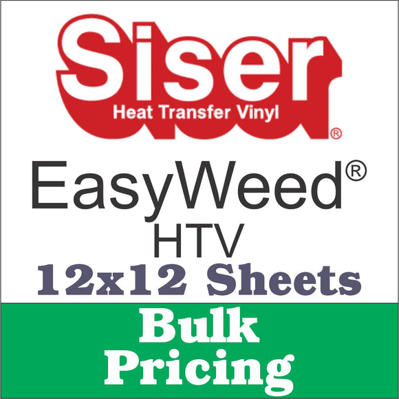 Siser® Easyweed® HTV 12x12 Sheets Bulk 15+ Sheet Pricing