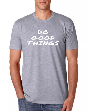 Do Good Things (White)