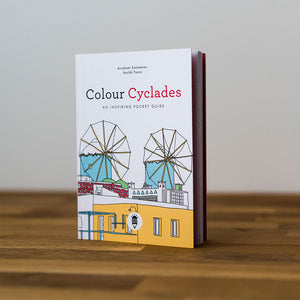Colour Cyclades - An Inspiring Travel Guide & Coloring Book