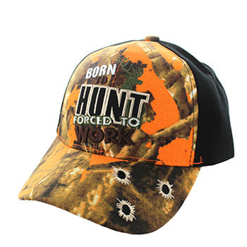 Born to Hunt, Forced to Work Embroidered Cap