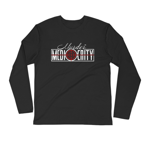 Murder Mediocrity Long Sleeve Fitted Crew