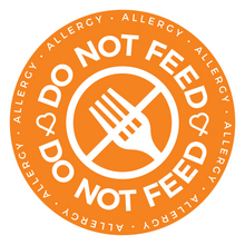 Do Not Feed button, meant to notify and remind those that the person wearing this button has an allergy and should not be fed to prevent exposure.
