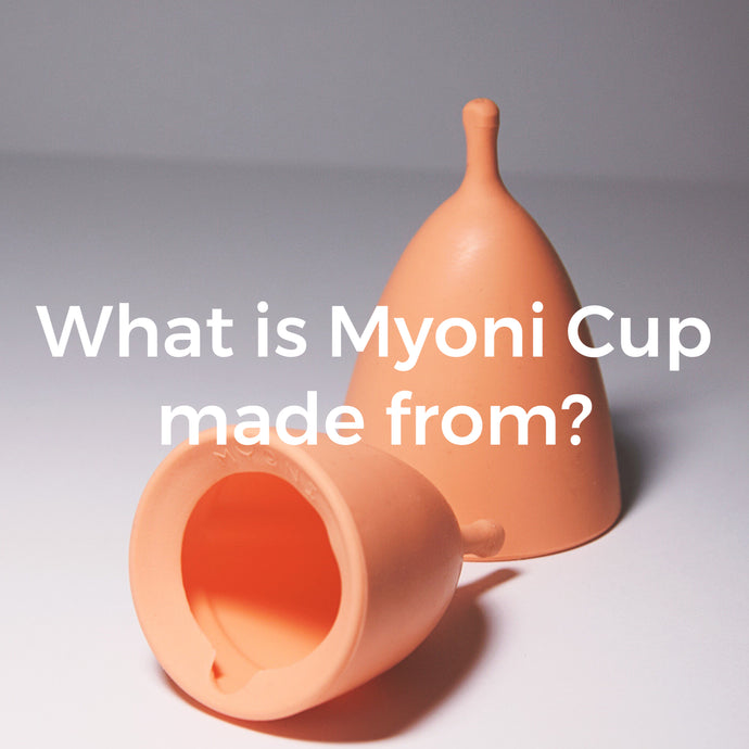 What is Myoni Cup made from?