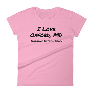 I Love Oxford, MD - Women's short sleeve t-shirt in Multiple Colors