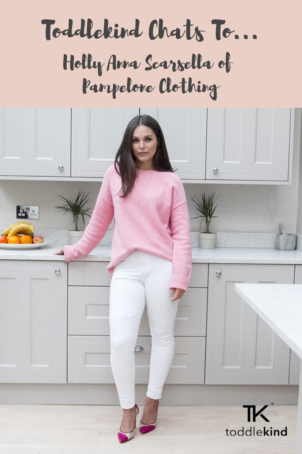Toddlekind Pinterest Holly Anna Scarsella of Pampelone Clothing