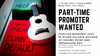PART-TIME PROMOTER WANTED