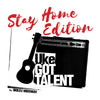 UKE GOT TALENT STAY HOME EDITION