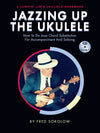 Jazzing Up the Ukulele book w/CD
