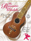 The Romantic Ukulele Songbook w/CD