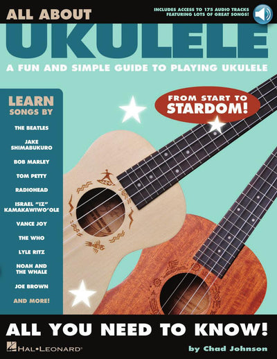 All About Ukulele: A Fun and Simple Guide to Playing Ukulele