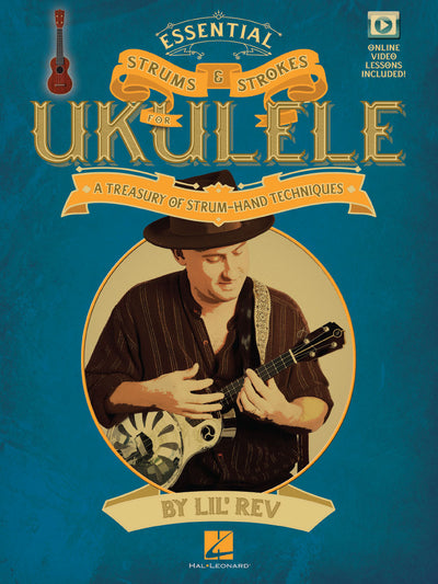 Essential Strums and Strokes for Ukulele Book
