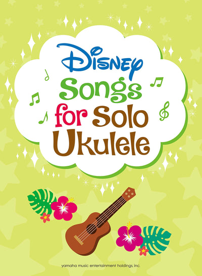 Disney Songs for Solo Ukulele (English Version)