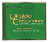 Ukulele in the Classroom - Book 1 Companion CD