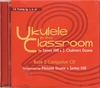 Ukulele in the Classroom - Book 2 Companion CD