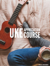 Ukulele Appreciation 4-week Course (2pax-to-1 in-person)