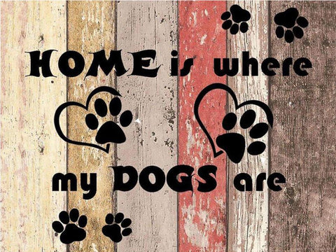 "Image of 5D Diamond Painting Wooden Icon ""Home is Where my DOGS Are"""