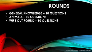 7 - 10 year old - 0002 - Three Round Thirty Question Quiz in Powerpoint Format added 24 March 2021