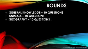7 - 10 year old - 0001 - Three Round Thirty Question Quiz in Powerpoint Format added 30 May 2020