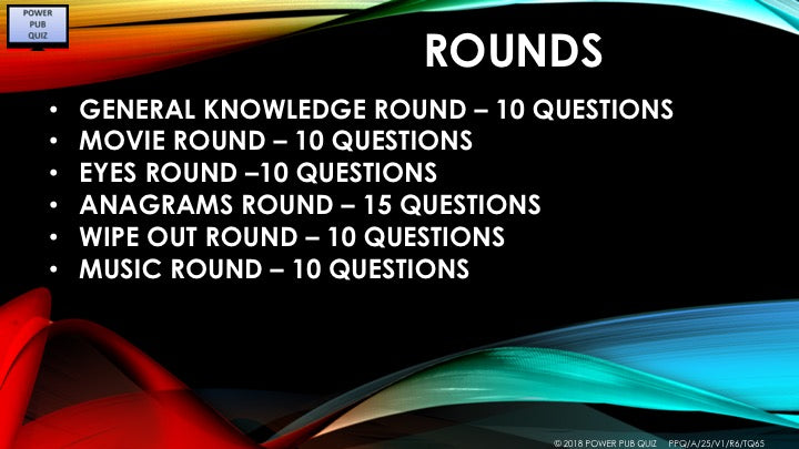A25 V1 - Six Round Sixty Five Questions Readymade Pub Quiz