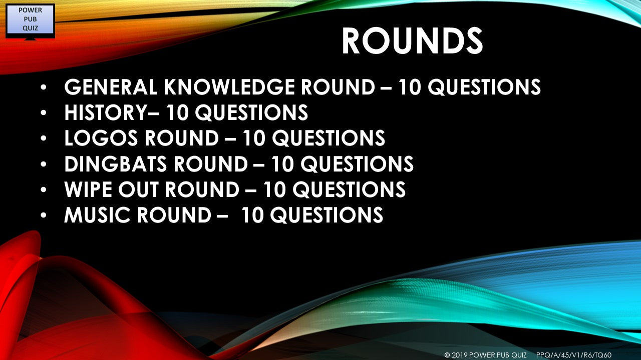 A45 Six Round Sixty Question Quiz