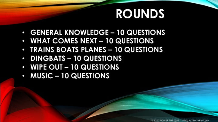 A78 Six Round Sixty Question Quiz