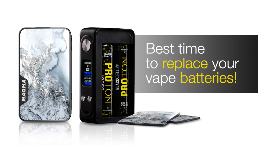 Best time to replace your vape batteries!
