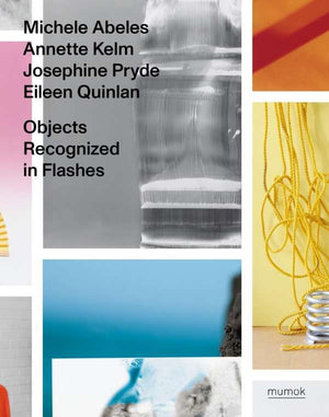 Annette Kelm | Objects Recognized in Flashes