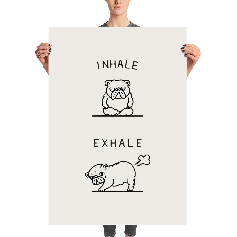 Inhale Exhale English Bulldog Poster
