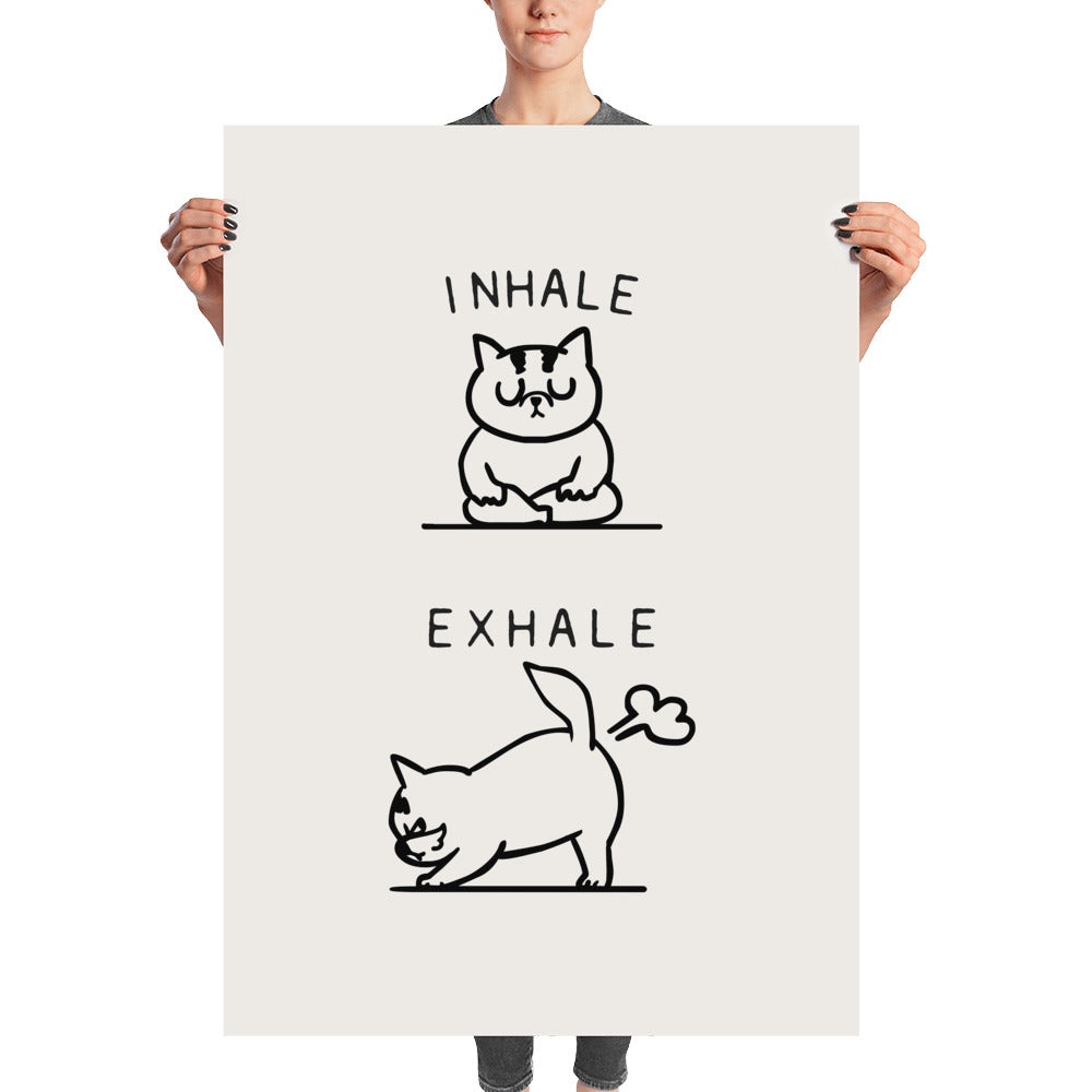Inhale Exhale Cat Poster