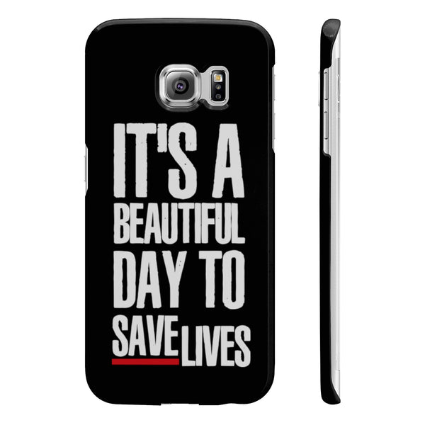 Greys Anatomy Beautiful Day To Save Lives Slim Phone Cases - DaVatka Fashion