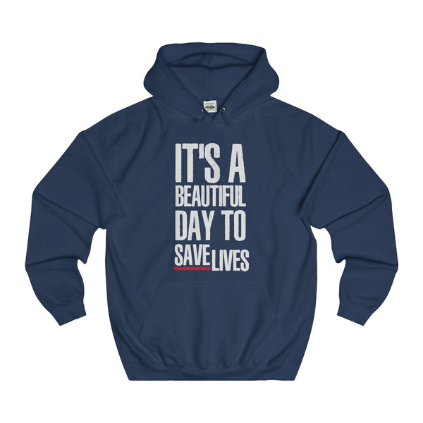 Greys Anatomy Sweatshirt It's A Beautiful Day To Save Lives Unisex College Hoodie - DaVatka Fashion