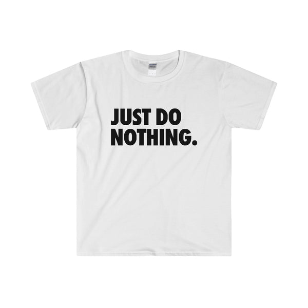 Just Do Nothing Men's Fitted Short Sleeve Tee - DaVatka Fashion