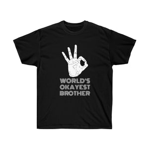 Worlds OK'est Brother Unisex Ultra Cotton Tee DJ - DaVatka Fashion