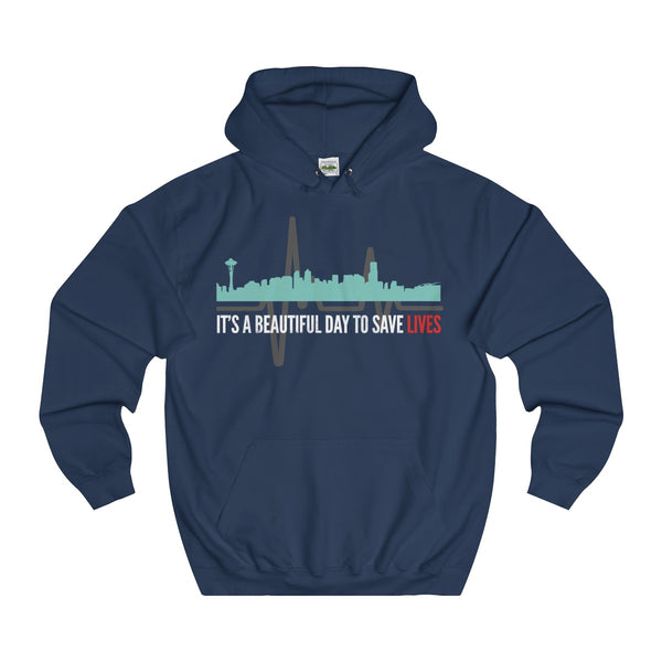 Greys Anatomy Quote It's A Beautiful Day To Save Lives Unisex College Hoodie - DaVatka Fashion