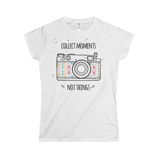 Collect Moments Photography Fan Women's Softstyle T-shirt TS - DaVatka Fashion