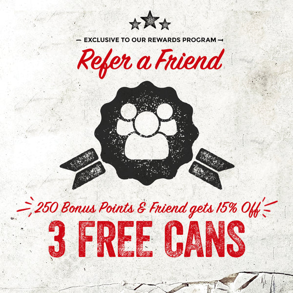 Refer a friend get 3 free cans