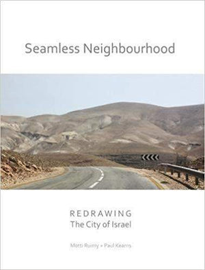 Seamless Neighbourhood - Redrawing The City of Israel