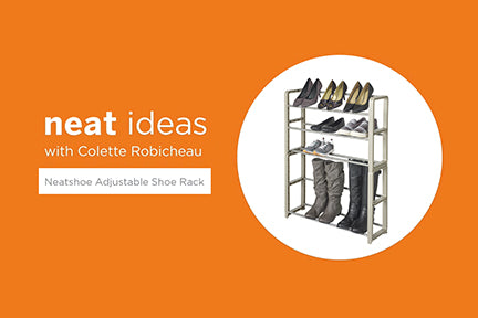 Neat Ideas with Colette Robicheau: Neatshoe Adjustable Stacking Shoe Rack