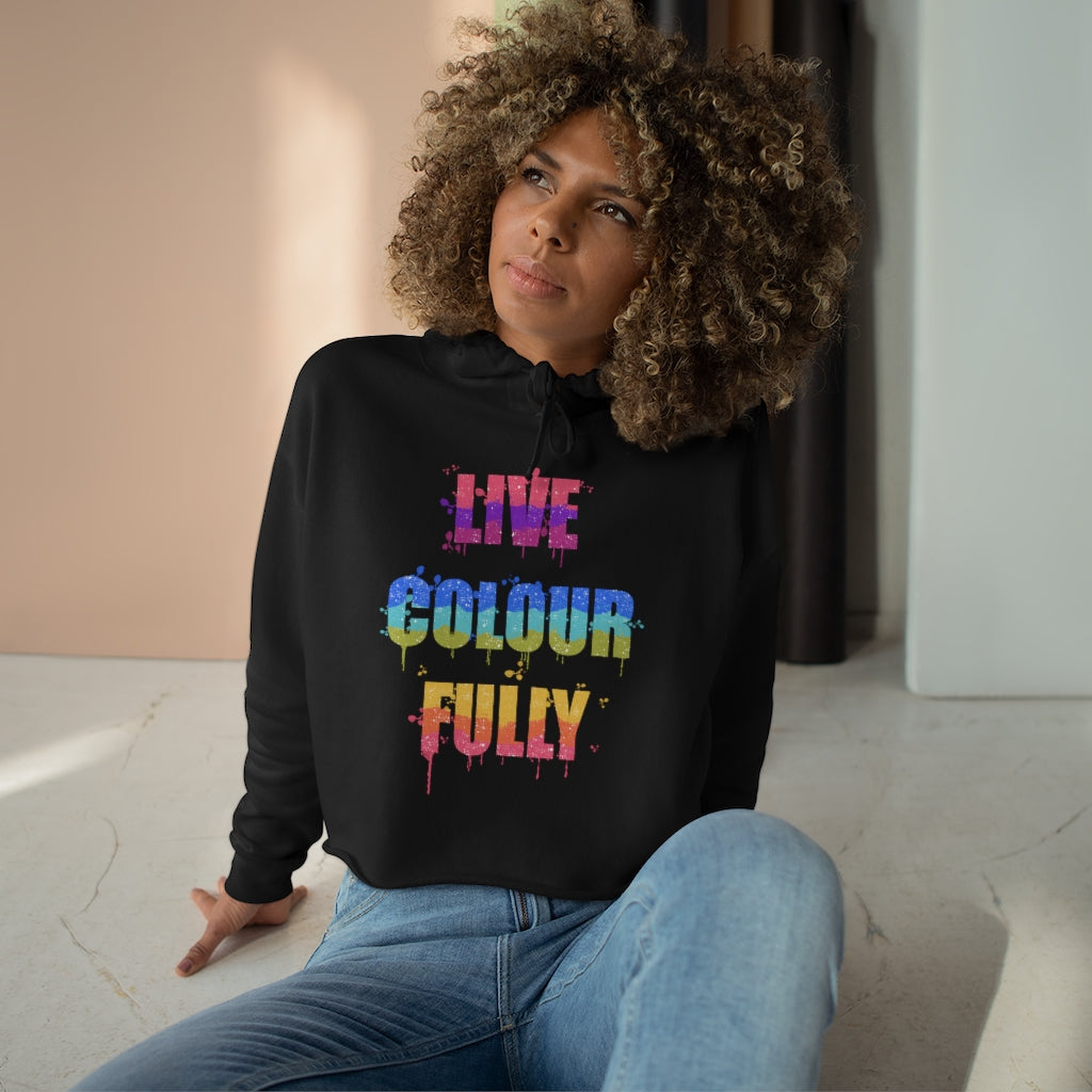 Live Colourfully Carefree Crop Hoodie