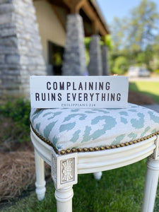 Complaining Ruins Everything