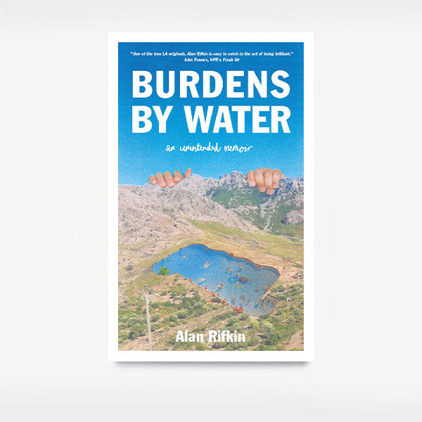 Brown Paper Press,  Books & Cards,  Burdens by water by Alan Rifkin, - Coast Modern