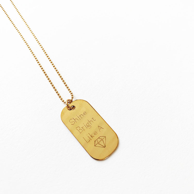 Bijoux B,  Jewelry,  Quote Tag Necklace - Gold Fill - Shine Bright Like a Diamond, - Coast Modern