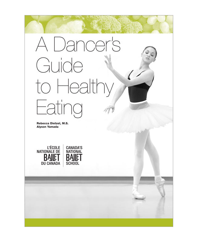 A dancer's guide to healthy eating