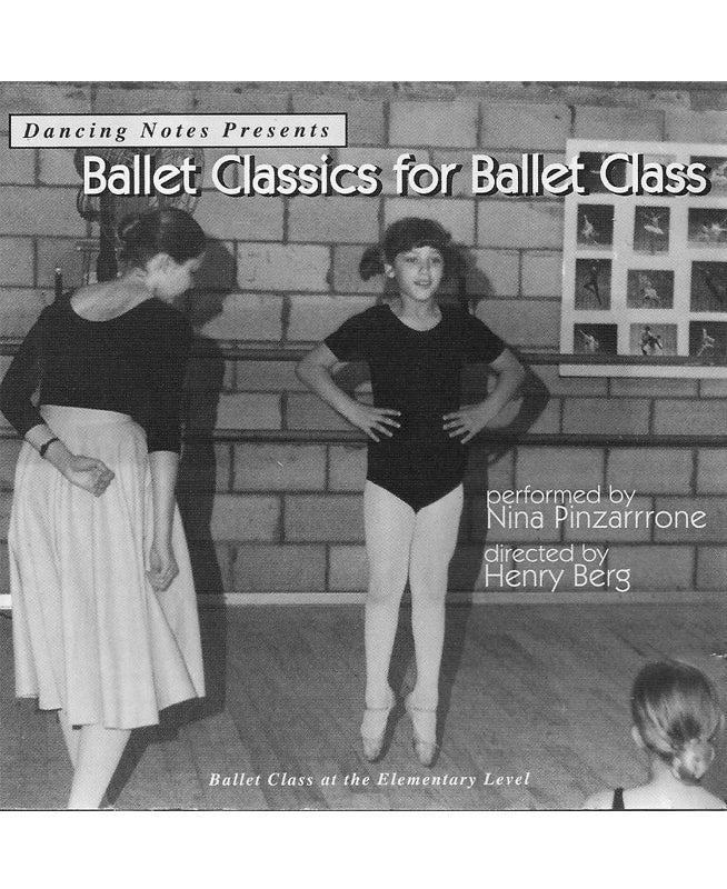 Ballet Classics for Ballet Class CD by Nina Pinzarrone