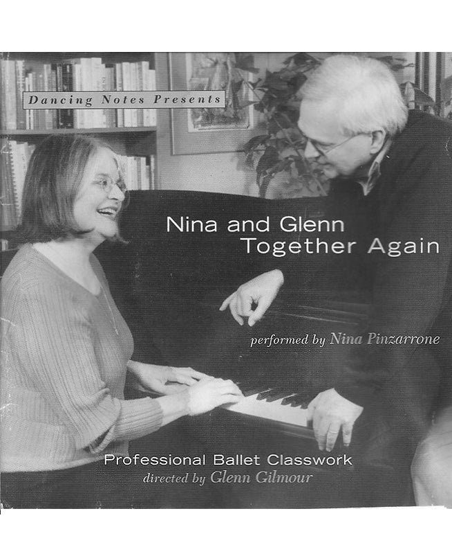 buy Nina and Glen Together Again Perfessional Ballet Classwork CD by Nina Pinzarrone