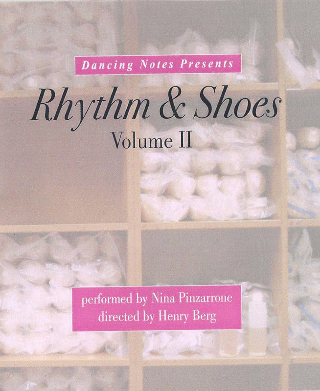 Rhythm & Shoes Volume II by Nina Pinzarrone