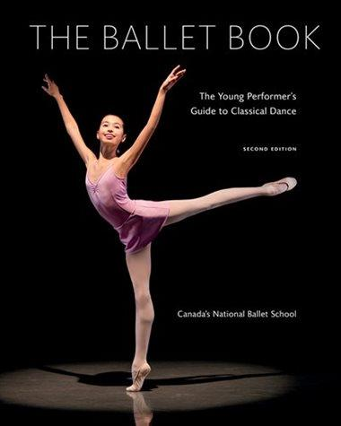 The Ballet Book Hard Cover- An instructional Resource